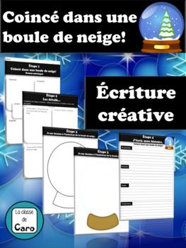 Coincé dans une boule de neige- Écriture créative - (French - FSL)