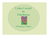 Coins Count in Kindness