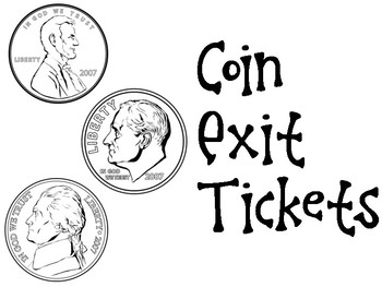 Coins Exit Tickets