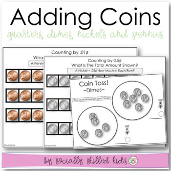 Money~Coins: Identifying Coin Values And Adding Coins