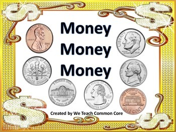 Coins: Money, Money, Money, Math Station and Whole Group Activity