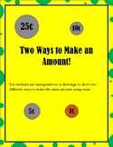 Coins: Show Two Ways to Make an Amount