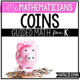 Coins Unit: Kindergarten Guided Math