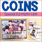 Coins Unit (Special Education Math Unit)