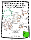 Ultimate Coins up to $1 using Touchmath for Special Education