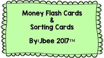 Coins and Dollars Flash Cards and Sorting Cards
