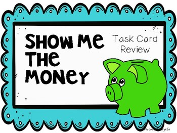 Coins and Dollars Task Card Review