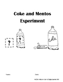 Coke and Mentos Experiment Fill in Lab Reports using Scientific Method Steps