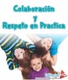 Colaboración y Respeto en Practica