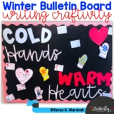 Cold Hands Warm Hearts Winter Bulletin Board & Craft | Win