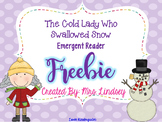 There Was a Cold Lady Who Swallowed Some Snow - Emergent Reader Freebie