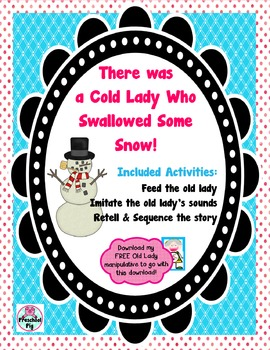 Cold Lady Swallowed Snow, Imitating, Retelling, Sequencing