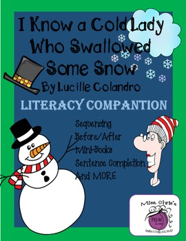 Cold Lady Who Swallowed Snow Literacy Companion - Lots of FUN activities!!