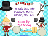 There Was a Cold Lady Who Swallowed Some Snow - Literacy Mini Pack