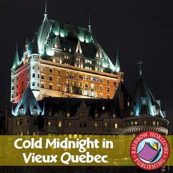 Cold Midnight In Vieux Quebec (Novel Study) Gr. 6-8
