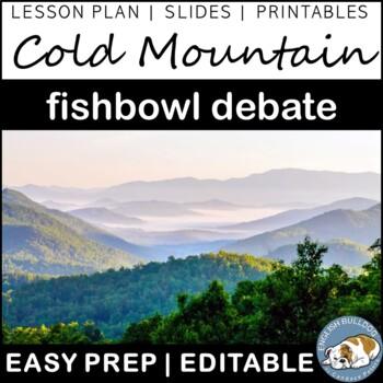 Cold Mountain Fishbowl Debate