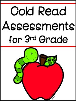Cold Read Assessments for Third Grade