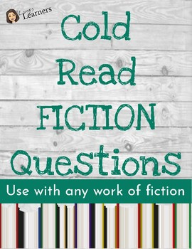 Cold Read Questions FICTION