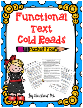 Cold Reads: Functional Text Packet 4