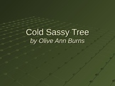 Cold Sassy Tree by Olive Ann Burns Preview to the Novel