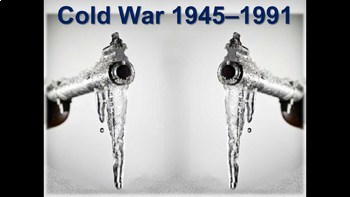 Cold War (40s-50s) ALL 9 engaging, highly visual PPTs (171 slides in all)