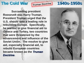 Cold War (40s-50s) Iron Curtain-Containment-Truman Doctrine- engaging visual PPT