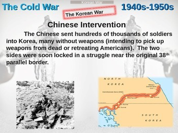 Cold War (40s-50s) Korean War - engaging, highly visual PPT