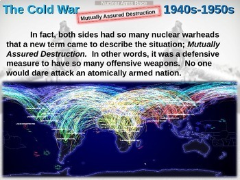 Cold War (40s-50s) Nuclear Arms Race - engaging, highly visual PPT