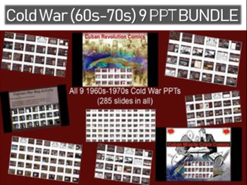 Cold War (60s-70s) ALL 9 engaging, highly visual PPTs (285 slides in all)