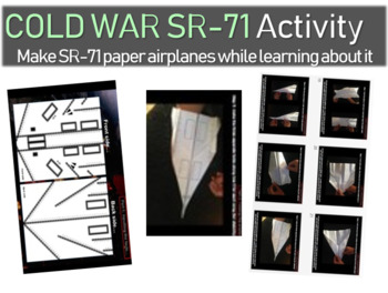 Cold War Activity - SR-71 paper-airplane blueprints, facts, directions, PPT
