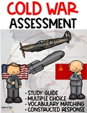 Cold War Assessments and Study Guide