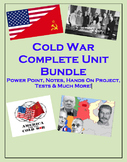 Cold War COMPLETE Unit (PPT, Notes, Hmk, Tests, Classwork, Projects, etc)