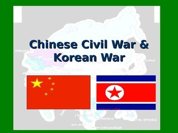 Cold War: Chinese Civil War, Korean War, and Early Vietnam