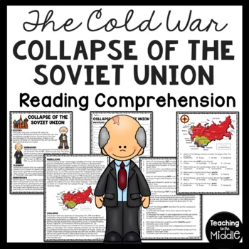 Cold War-  Collapse of the Soviet Union  Reading Comprehen