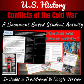 Cold War Conflicts ~ A Document Based Activity ~