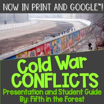Cold War Conflicts PowerPoint PLUS Student Guide
