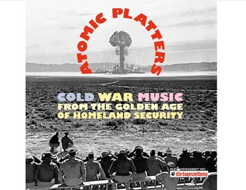 Cold War:   Students create their own Cold War era music CD cover