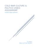 Cold War Culture & Politics Video Assignment