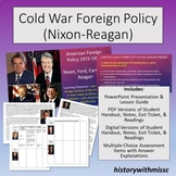 Cold War Foreign Policy Presidents Nixon-Reagan