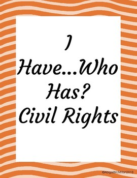 Civil Rights I Have Who Has Review Game