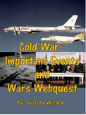 Cold War: Important Events and Wars Webquest