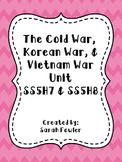 Cold War, Korean War, and Vietnam War - SS5H7 and SS5H8