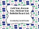 Cold War, Korean War, and Vietnam War (SS5H7 and SS5H8) Bulletin Board Set