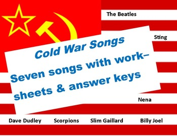 Cold War Music;  Seven Songs with worksheets & key