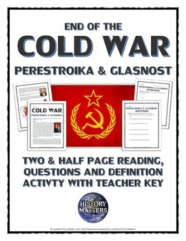 Cold War - Perestroika and Glasnost (Reading, Questions, a