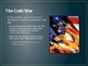Cold War - PowerPoint (50 Slides) Great Introductory PPT for Important Terms