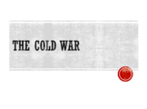 Cold War PowerPoint (36 Slides)