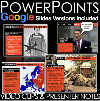 Cold War PowerPoints w/Video Clips + Presenter Notes (World History)