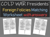Cold War Presidents' Foreign Policies Matching worksheet (with answers)