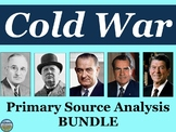 Cold War Primary Source Analysis BUNDLE